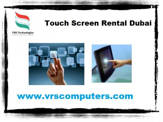Touchscreen rental at vrs technologies in dubai