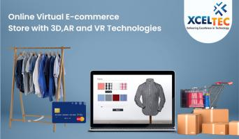 Online Virtual E-commerce Store with 3D, AR and VR Technologies